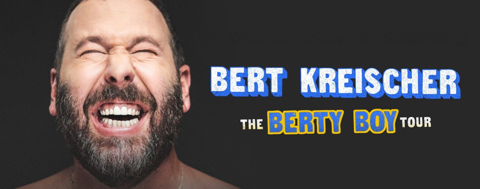 Bert Kreischer - RESCHEDULED