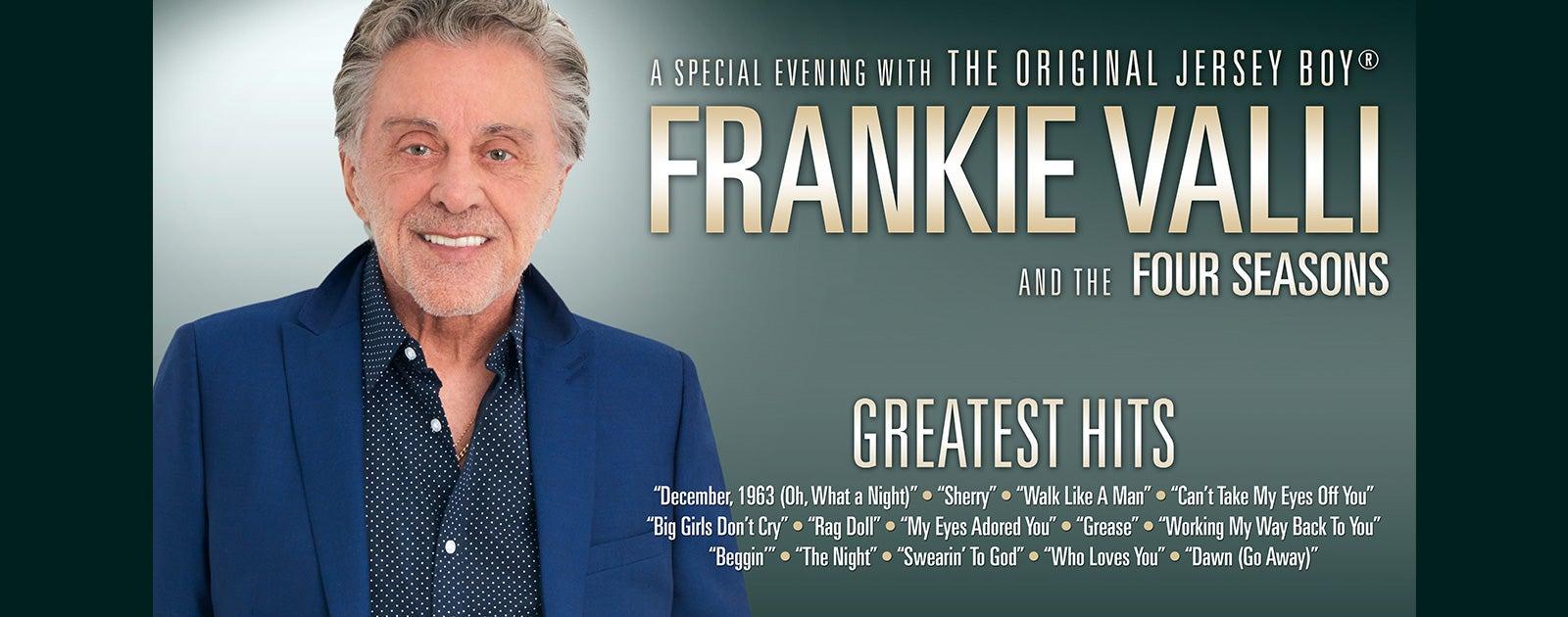 Frankie Valli & The Four Seasons - RESCHEDULED