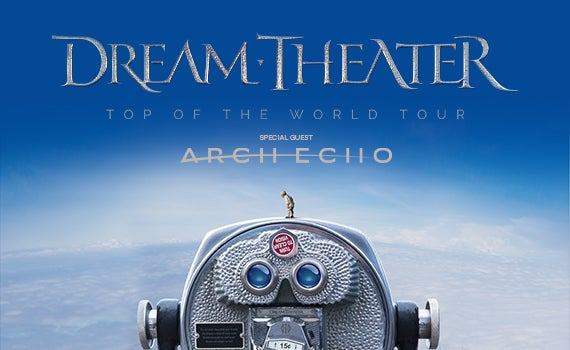More Info for Dream Theater with special guest Arch Echo
