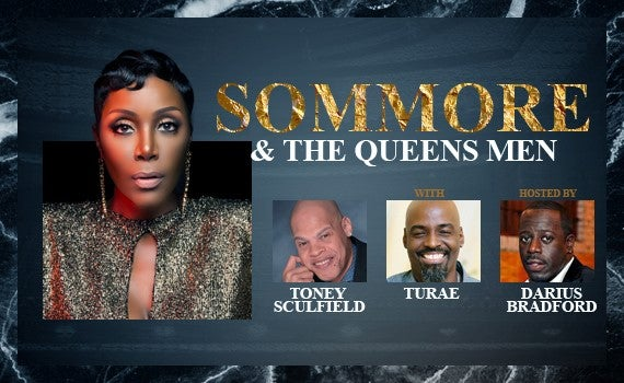 More Info for Sommore & The Queens Men